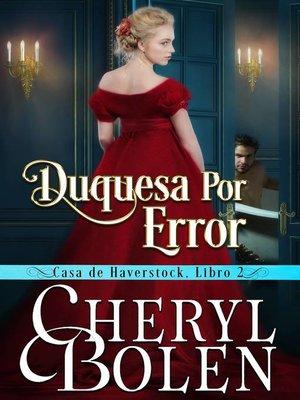 cover image of Duquesa por Error