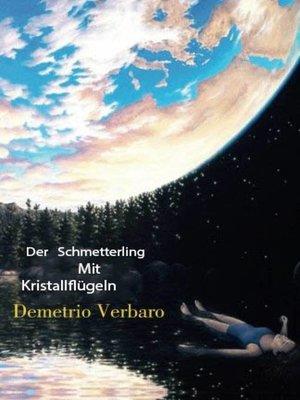 cover image of Der Schmetterling Mit Kristallflügeln