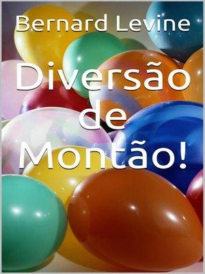 cover image of Diversão de Montão!