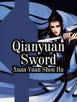 cover image of Qianyuan Sword