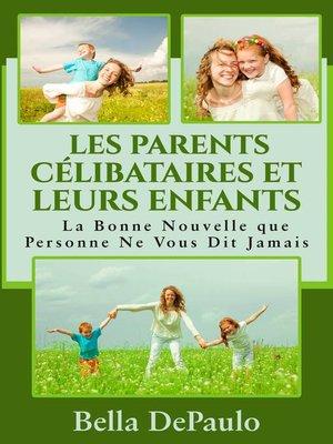 cover image of Les Parents Célibataires et Leurs Enfants