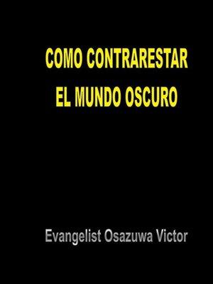 cover image of Como Contrarestar el Mundo Oscuro