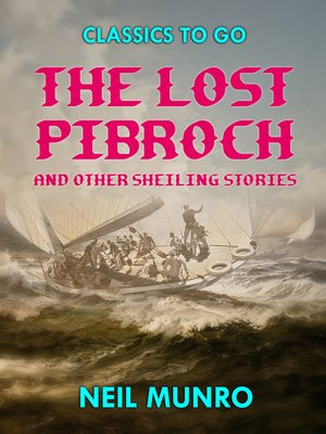 cover image of The Lost Pibroch and other Sheiling Stories