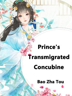 cover image of Prince's Transmigrated Concubine