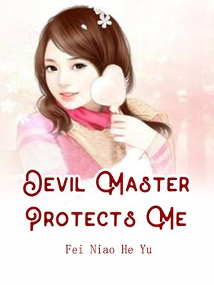 cover image of Devil Master Protects Me