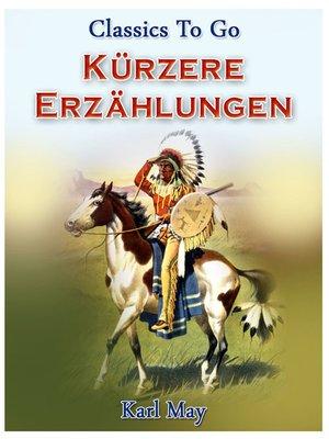 cover image of Kürzere Erzählungen