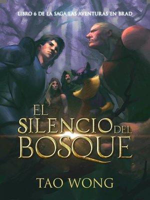 cover image of El Silencio del Bosque