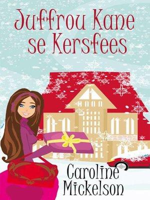 cover image of Juffrou Kane se Kersfees