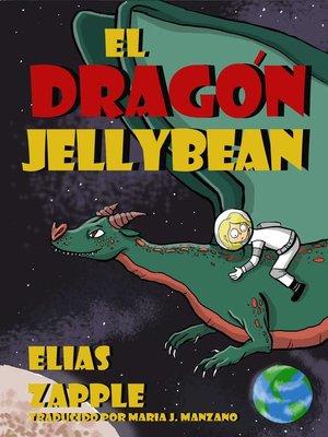 cover image of El dragón Jellybean