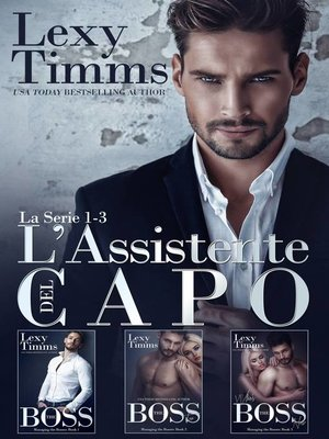 cover image of L'Assistente del Capo – La Serie #1-3