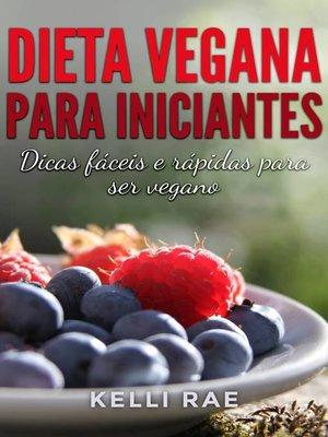 cover image of Dieta Vegana para Iniciantes