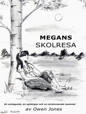 cover image of Megans skolresa