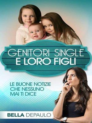 cover image of Genitori Single e Loro Figli