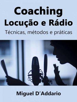 cover image of Coaching  Locução e Rádio