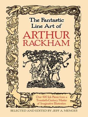cover image of The Fantastic Line Art of Arthur Rackham