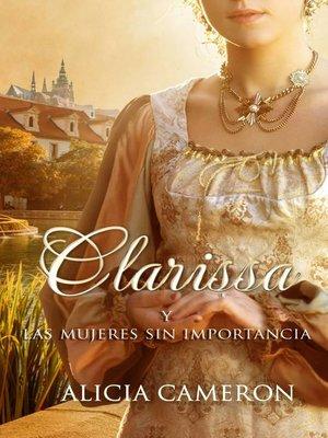 cover image of Clarissa y las mujeres sin importancia