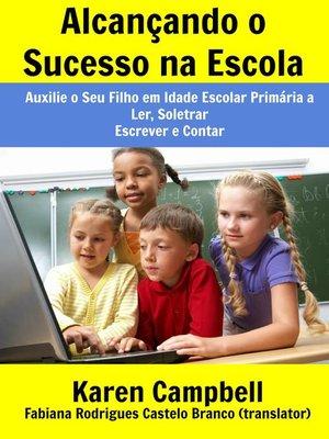 cover image of Alcançando o Sucesso na Escola