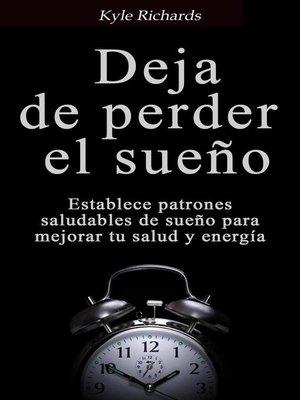 cover image of Deja De Perder El Sueño