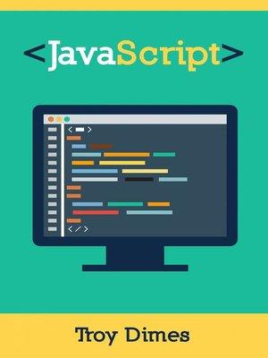cover image of JavaScript Una Guía de Aprendizaje para el Lenguaje de Programación JavaScript