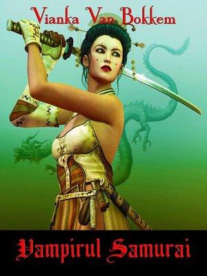 cover image of Vampirul Samurai