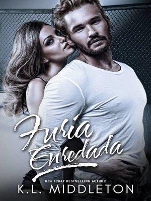 cover image of Furia Enredada