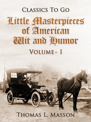 cover image of Little Masterpieces of American Wit and Humor, Volume I