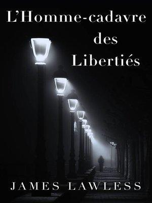 cover image of L'Homme-Cadavre (Corpseman) Des Libertés