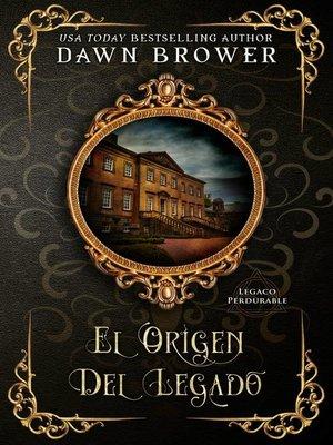 cover image of El Origen Del Legado