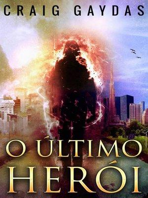 cover image of O último Herói