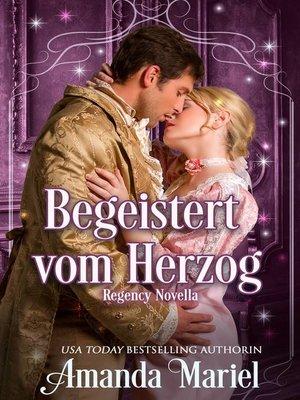 cover image of Begeistert vom Herzog