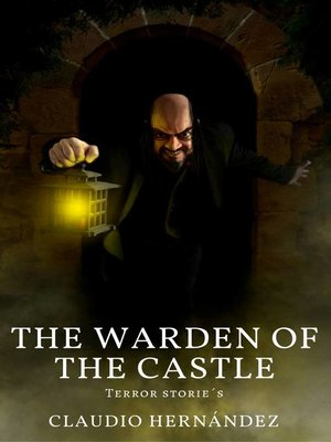 cover image of The Warden of the Castle