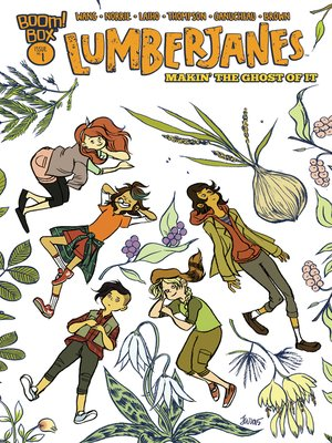 cover image of Lumberjanes: Makin the Ghost of It