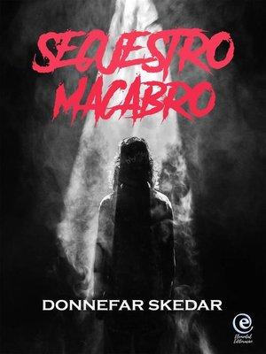 cover image of Secuestro Macabro