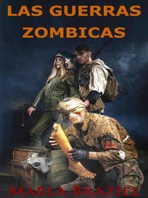 cover image of Las Guerras Zombicas