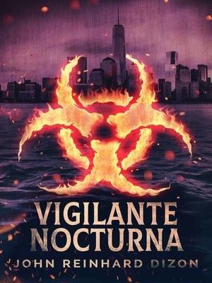 cover image of Vigilante Nocturna
