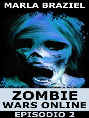 cover image of Zombie Wars Online, Episodio 2