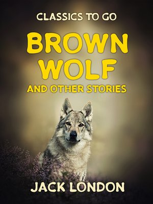 cover image of Brown Wolf and Other Stories