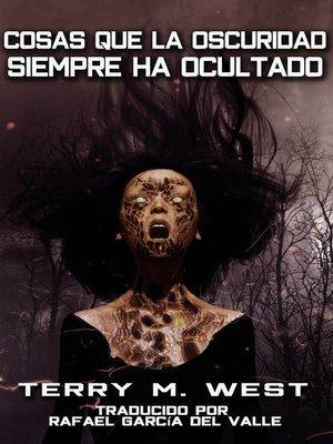 cover image of Cosas que la oscuridad siempre ha ocultado