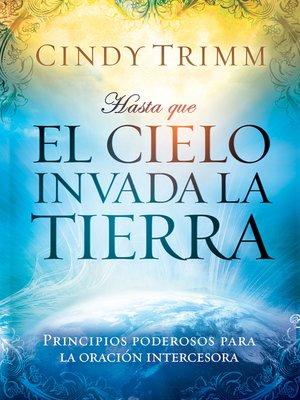 cover image of Hasta que el cielo invada la tierra