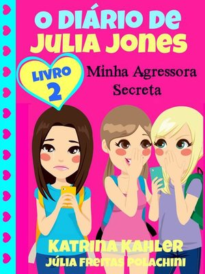 cover image of O Diário De Julia Jones 2