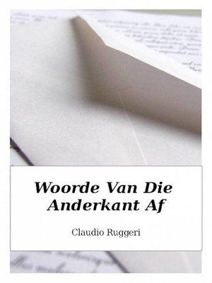 cover image of Woorde Van Die Anderkant Af