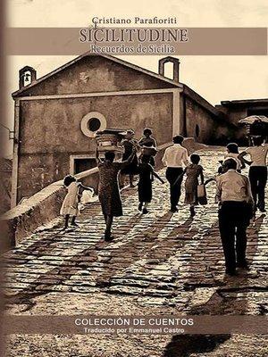 cover image of SICILITUDINE Recuerdos de Sicilia Colección de cuentos