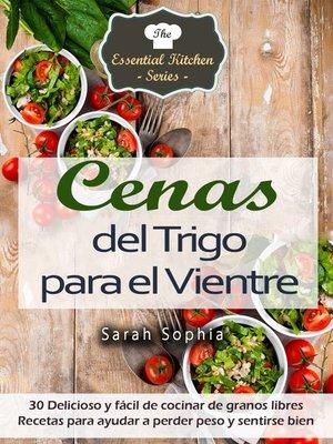cover image of Cenas del Trigo para el Vientre
