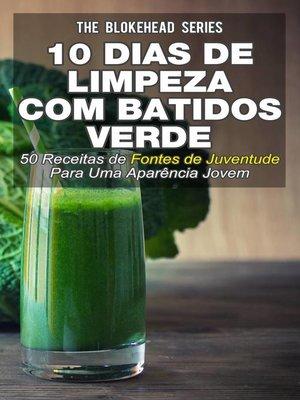 cover image of 10 Dias de Limpeza Com Batidos Verdes