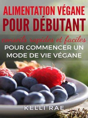 cover image of Alimentation végane pour débutant