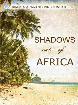 cover image of Shadows out of Africa
