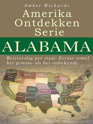cover image of Amerika Ontdekken Serie Alabama--Reisverslag per staat Ervaar zowel het gewone als het onbekende