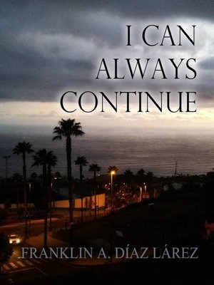 cover image of I Can Always Continue