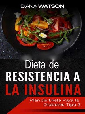 cover image of Dieta De Resistencia a La Insulina