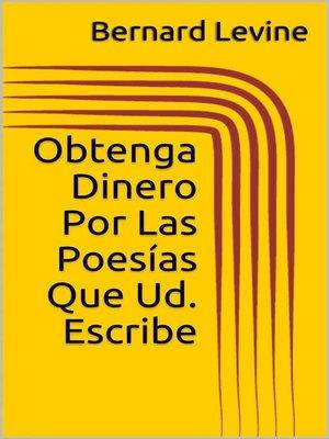cover image of Obtenga Dinero Por Las Poesías Que Ud. Escribe